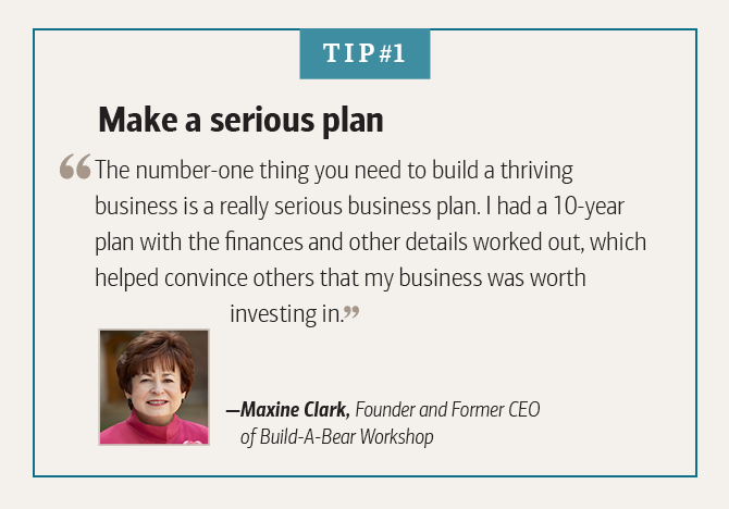Maxine Clark, Founder and Former CEO of Build-A-Bear Workshop, on building a serious business plan