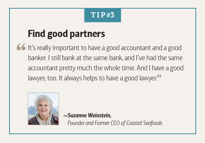 Suzanne Weinstein, Founder and Former CEO of Coastal Seafoods, on finding good partners
