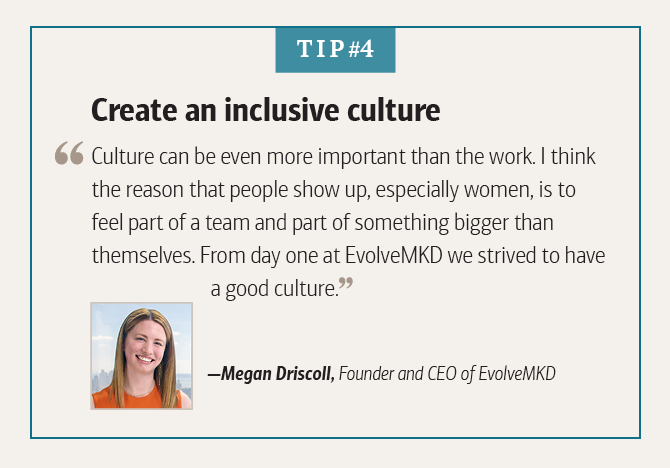 Megan Driscoll, Founder and CEO of EvolveMKD, on creating an inclusive culture