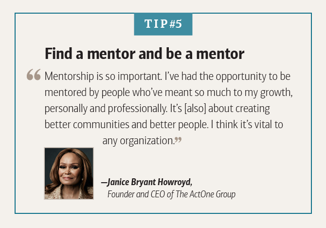 Janice Bryant Howroyd, Founder and CEO of The ActOne Group, on the benefits of mentorship