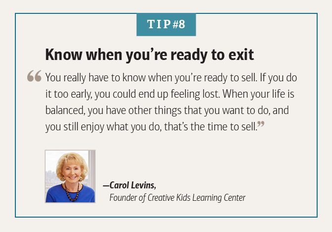 Carol Levins, Founder of Creative Kids Learning Center, on knowing when you're ready to exit